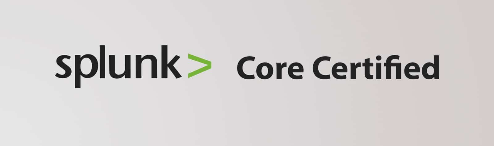 Splunk Core Certified