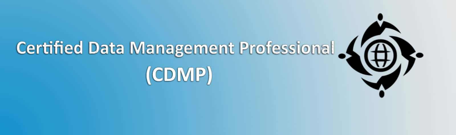 Certified Data Management Professional (CDMP) Introduction